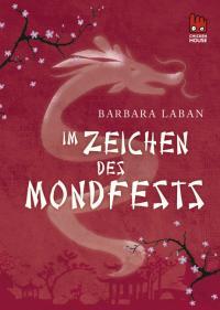[Rezension] Barbara Laban- Im Zeichen des Mondfestes