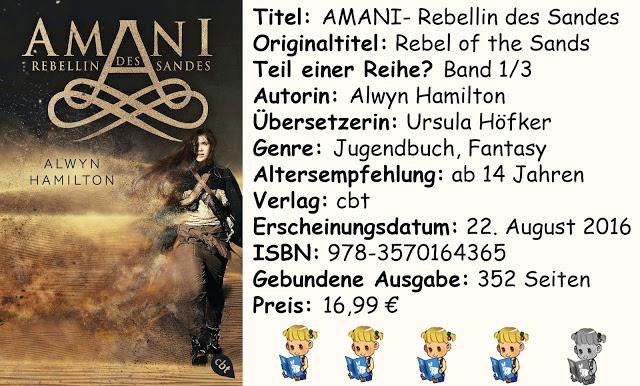 """[Rezension] """"AMANI- Rebellin des Sandes"""" von Alwyn Hamilton"""