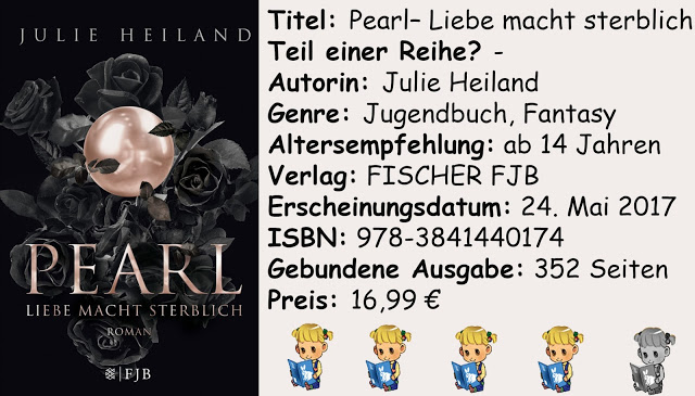 """[Rezension] """"Pearl- Liebe macht sterblich"""" von Julie Heiland"""