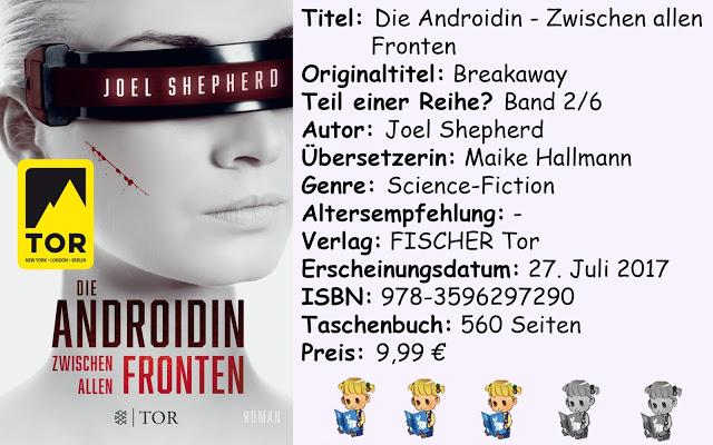 """[Rezension] """"Die Androidin- Zwischen allen Fronten"""" von Joel Shepherd"""