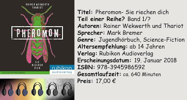 """[Hörbuch-Rezension] """"Pheromon- Sie riechen dich"""" von Rainer Wekwerth und Thariot"""