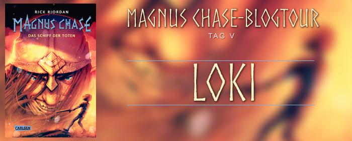 [Blogtour- Magnus Chase] Tag 5: Loki