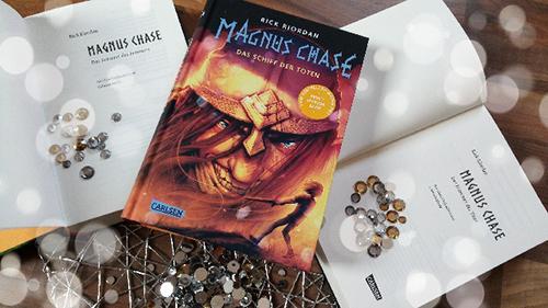 """[Rezension] """"Magnus Chase 3- Das Schiff der Toten"""" von Rick Riordan"""